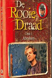 De Rooie Draad Deel 1: Abraham