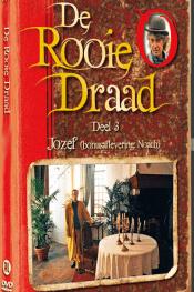 De Rooie Draad Deel 3: Jozef (en Noach)