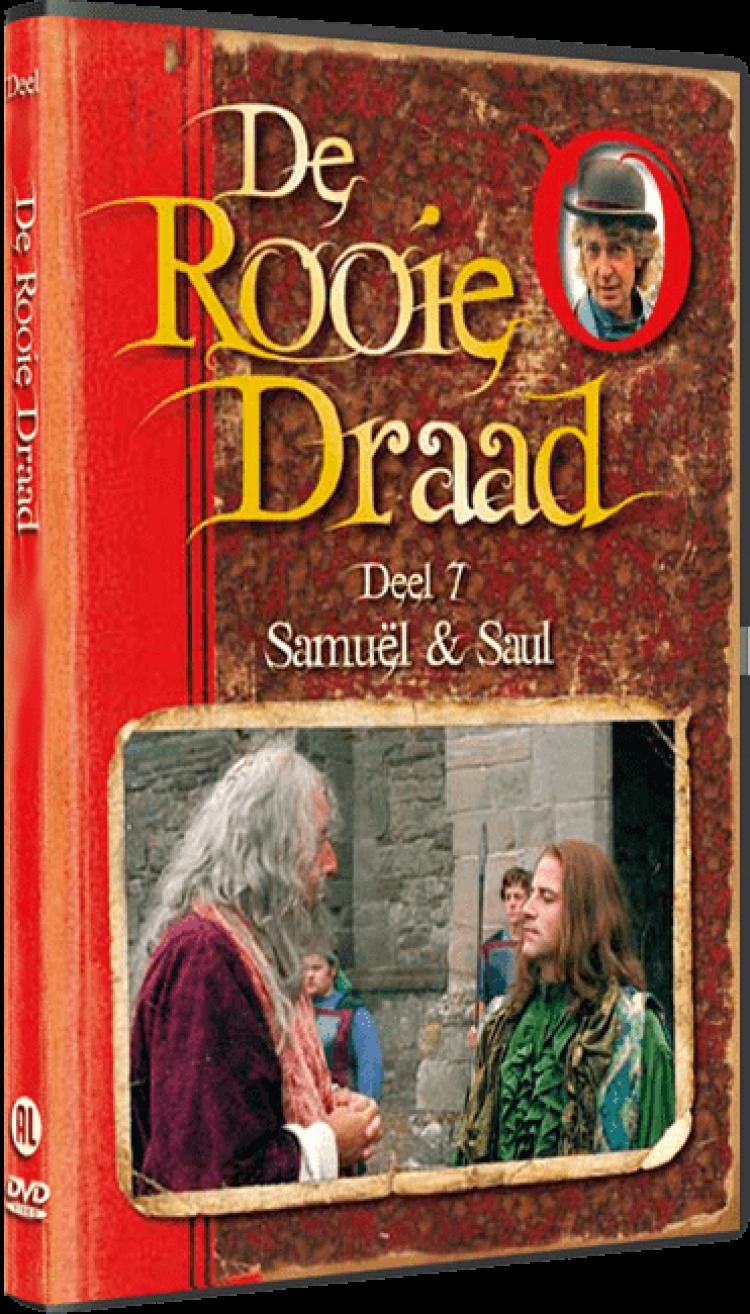 De Rooie Draad Deel 7: Samuël & Saul