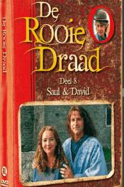 De Rooie Draad Deel 8: Saul & David